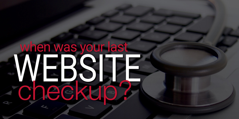 When was your last website checkup?