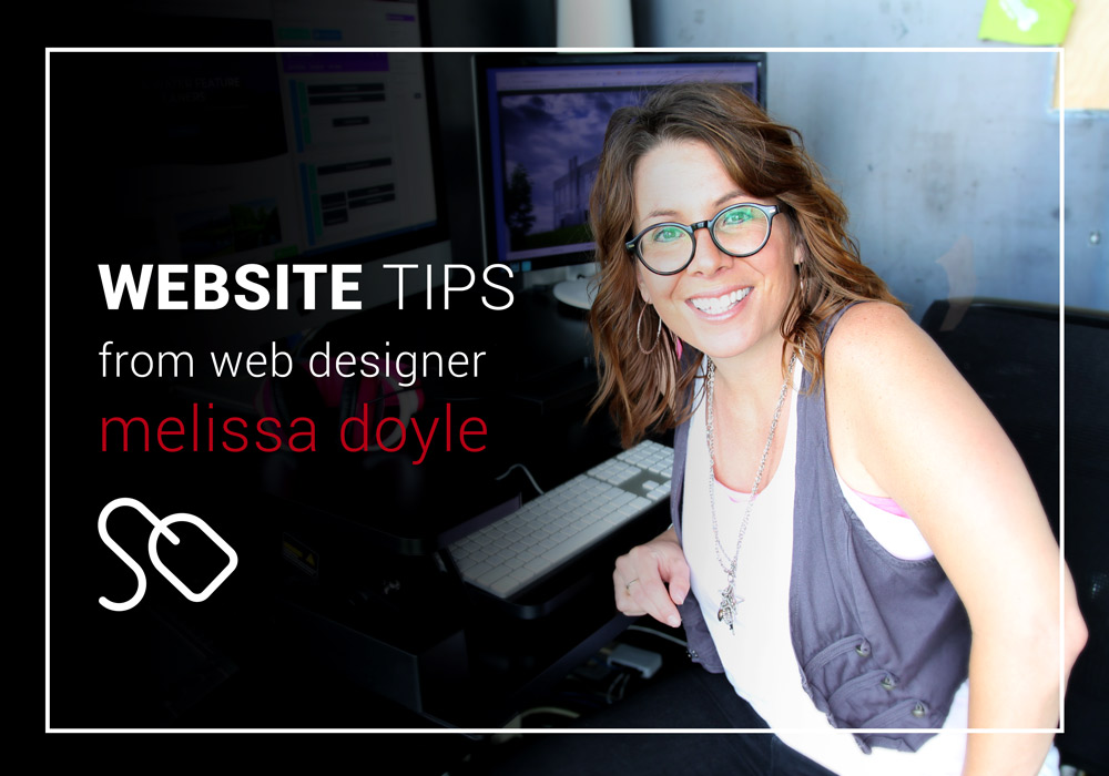 Website Tips from web designer Melissa Doyle