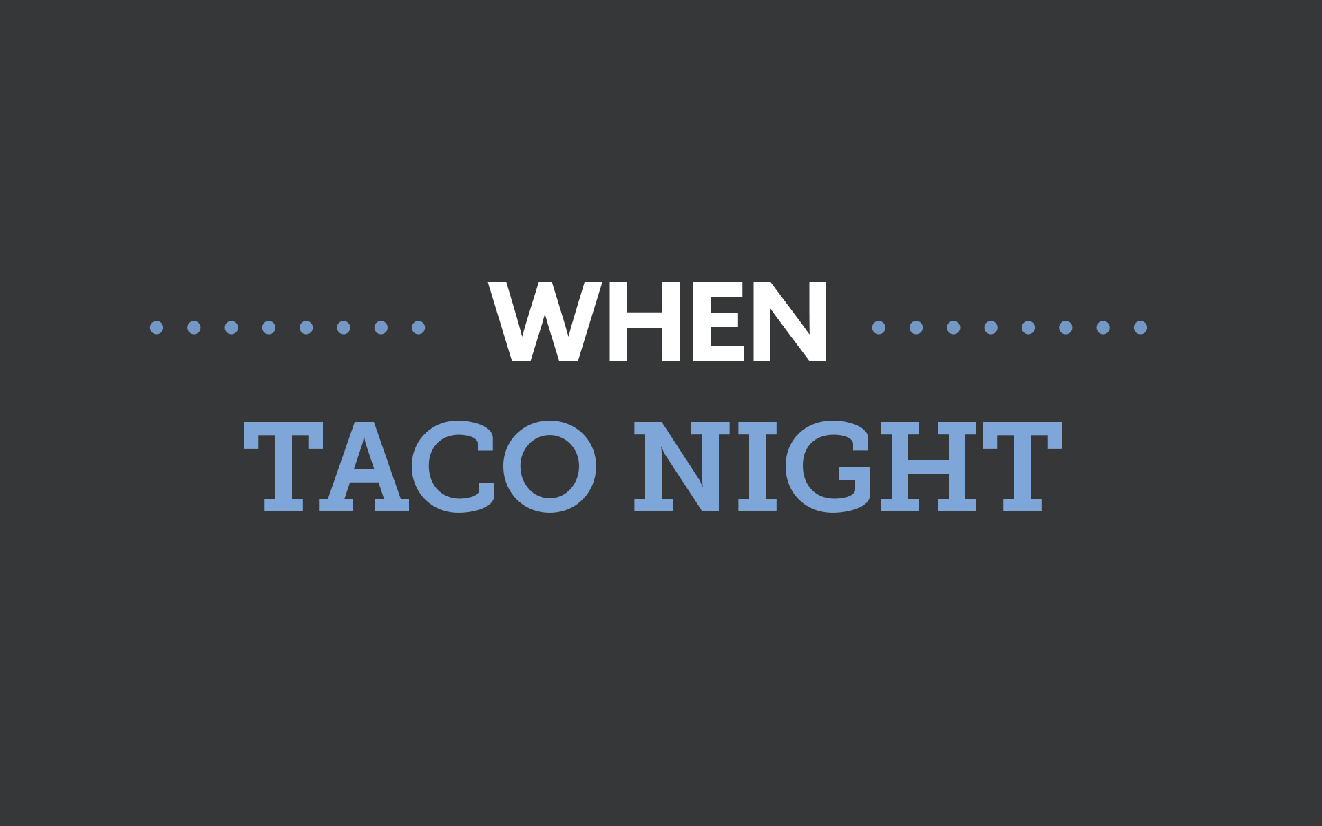 Sioux Falls Urgent Care - taco night