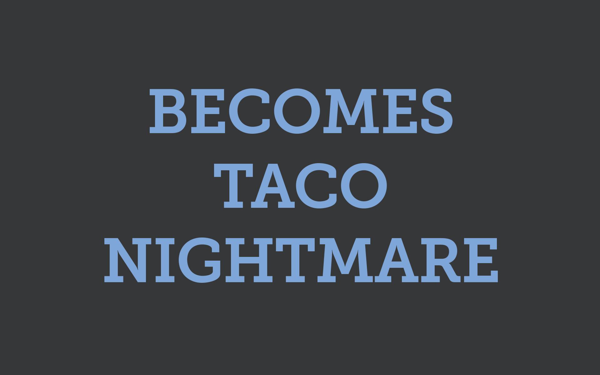Sioux Falls Urgent Care taco nightmare