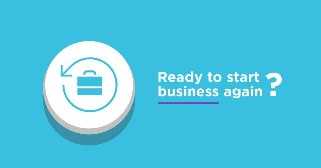 Ready to start business again?