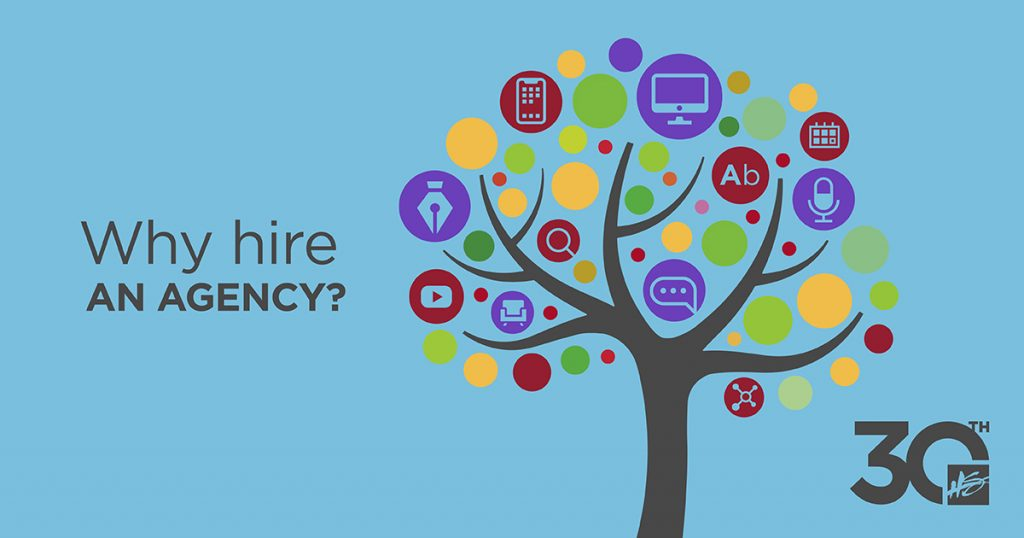 Why Hire an Agency